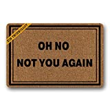 Doormat shirt Zerbino Oh No Not You Again zerbino Lavabile in Lavatrice Antiscivolo Tappetino Interni Home Decor 59,9 x 39,9 cm