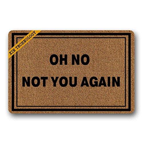 Felpudo Oh No Not You Again Felpudo para puerta lavable a máquina, antideslizante, para decoración del hogar, 23.6 x 15.7 pulgadas