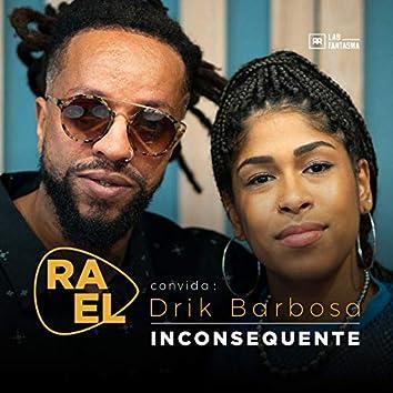 Rael Convida: Drik Barbosa - Inconsequente (Acústico)
