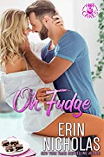 Oh, Fudge (a One Night Stand Small Town Rom Com) (Hot Cakes Book 5)