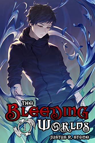 The Bleeding Worlds Book One: Harbinger (Light Novel) (English Edition)