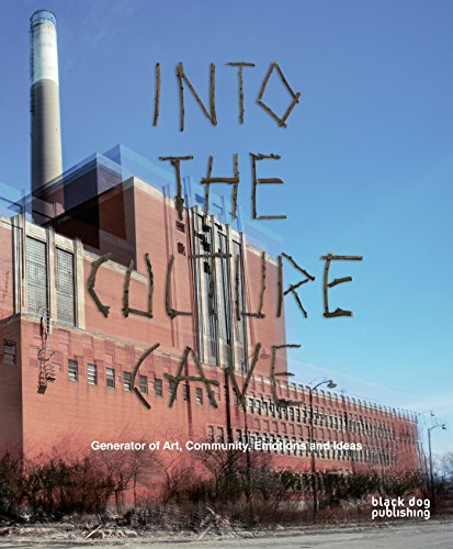 Into the Culture Cave: Generator of Art and Community, Emotions and Ideas