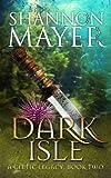 Dark Isle: Book 2 (Celtic Legacy Series)