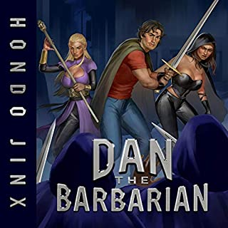 Dan the Barbarian     Gold Girls and Glory, Book 1              By:                                                                                                                                 Hondo Jinx                               Narrated by:                                                                                                                                 Andrea Parsneau                      Length: 9 hrs and 20 mins     18 ratings     Overall 4.9