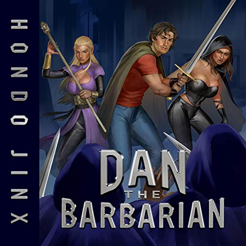 Dan the Barbarian     Gold Girls and Glory, Book 1              By:                                                                                                                                 Hondo Jinx                               Narrated by:                                                                                                                                 Andrea Parsneau                      Length: 9 hrs and 20 mins     407 ratings     Overall 4.4