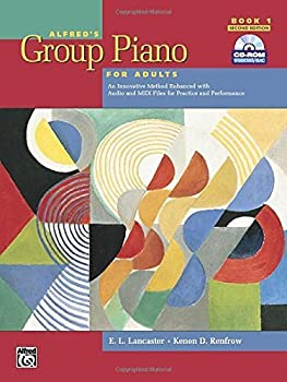 Alfred s Group Piano for Adults Student Book 1  Second Edition   An Innovative Method Enhanced With Audio and Midi Files for Practice and Performance .. Kenon D Renfrow  2004  Plastic Comb