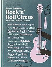 Rock 'n' roll circus : artisterna, musiken, mötena