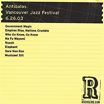 Vancouver Jazz Festival - Vancouver, BC  - 6.26.03