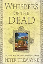 Whispers of the Dead: Fifteen Sister Fidelma Mysteries (A Sister Fidelma Mystery Book 15)