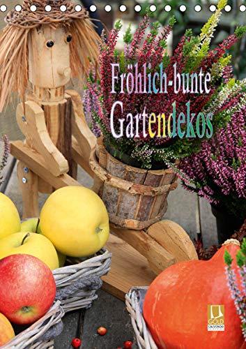 Fröhlich-bunte Gartendekos (Tischkalender 2021 DIN A5 hoch)