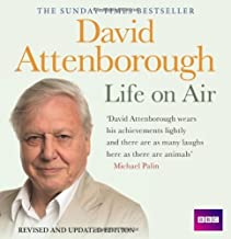 Life on Air: Memoirs of a Broadcaster (BBC Audio) by Attenborough, Sir David (2010) Audio CD