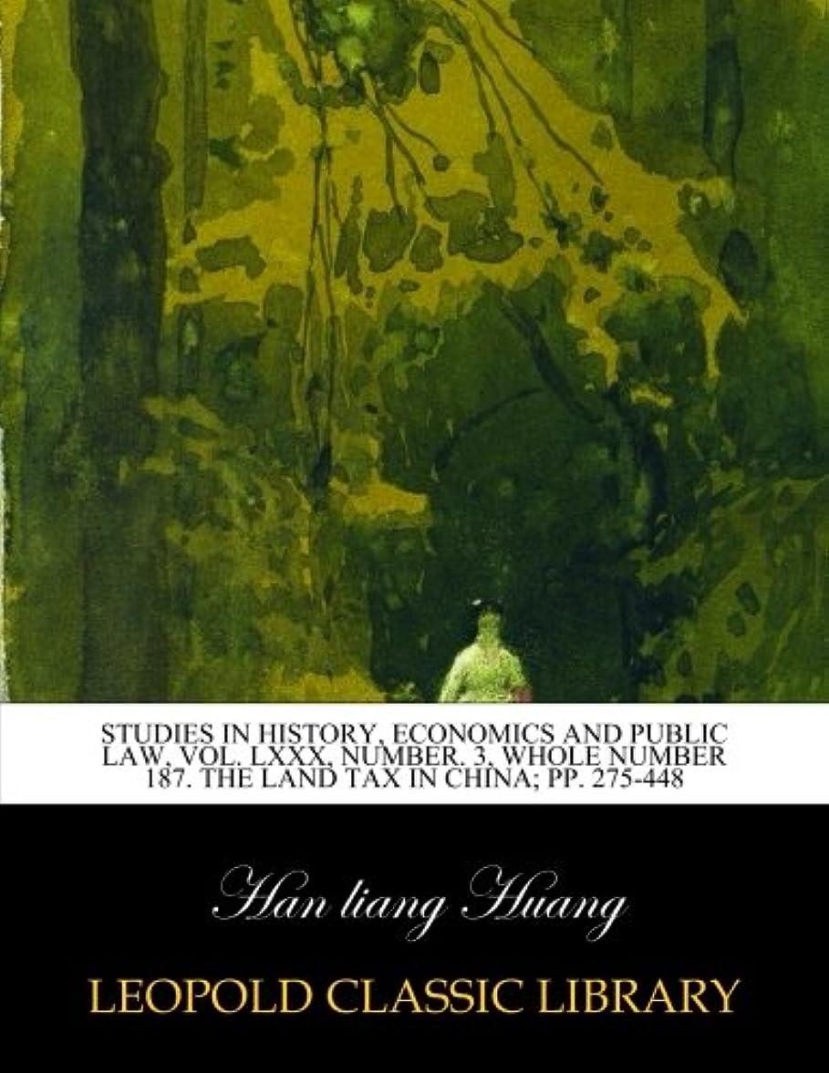 ぴかぴかスクレーパーリンスStudies in history, economics and public law, Vol. LXXX, Number. 3, Whole Number 187. The land tax in China; pp. 275-448
