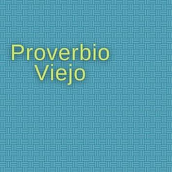Proverbio Viejo
