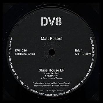 Glass House EP