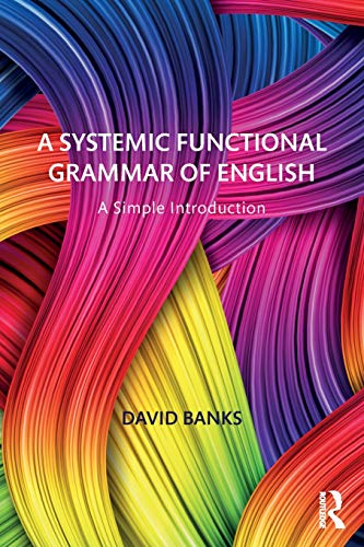 A Systemic Functional Grammar of English