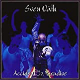 Songtexte von Sven Väth - Accident in Paradise