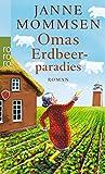Omas Erdbeerparadies (Die Oma-Imke-Reihe, Band 4)
