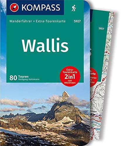 KOMPASS Wanderführer Wallis, Oberwallis: Wanderführer mit Extra-Tourenkarte, 80 Touren, GPX-Daten zum Download.
