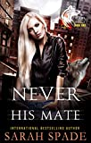 Never His Mate: a Rejected Mates Shifter Romance (Claws and Fangs Book 1) (Kindle Edition)