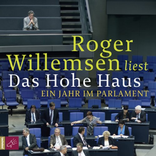 Das Hohe Haus Audiobook By Roger Willemsen cover art