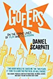 Gofers: On the Front Lines of Film and Television