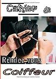 Cahier de rendez-vous coiffeur: Livre de prise rendez vous pour Salon de Coiffure - Agenda Professionnel - 7h-20h -  A4 - 151 Pages