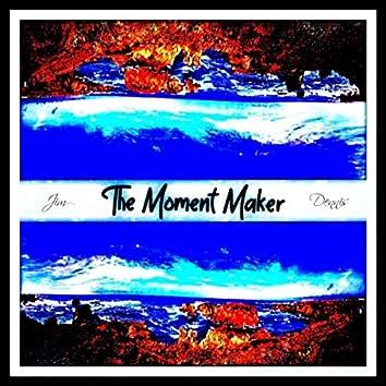 The Moment Maker