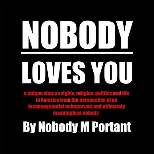 Nobody Loves You audiobook cover art