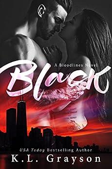 Black by [K.L. Grayson, Jessica Royer Ocken]