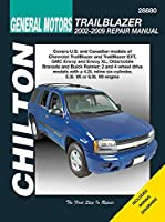 Chilton General Motors Trailblazer 2002-2009 Repair Manual (Chilton's Total Car Care Repair Manual)