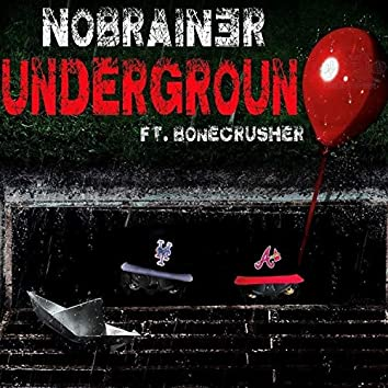 Welcome to the Underground (feat. Bonecrusher)