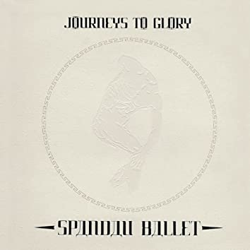 Journeys to Glory (2010 Remaster)