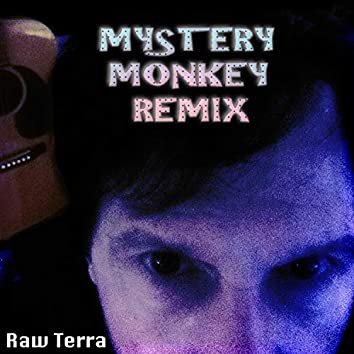 Mystery Monkey Remix