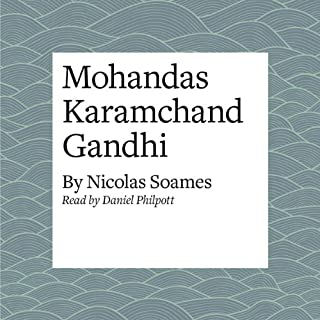 Mohandas Karamchand Gandhi                   By:                                                                                                                                 Nicolas Soames                               Narrated by:                                                                                                                                 Daniel Philpott                      Length: 14 mins     2 ratings     Overall 3.5