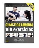 Ginástica Laboral 100 Exercícios