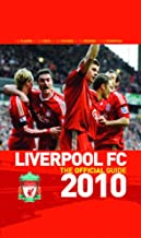Liverpool FC the Official Guide 2010 2010