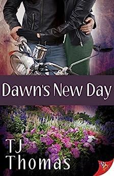 Dawn's New Day by [TJ Thomas]
