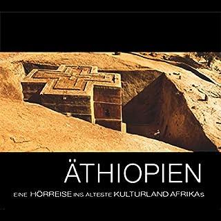 Äthiopien: Eine Hörreise ins älteste Kulturland Afrikas Titelbild