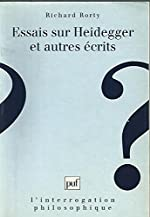 Essais sur Heidegger et autres écrits de Richard Rorty