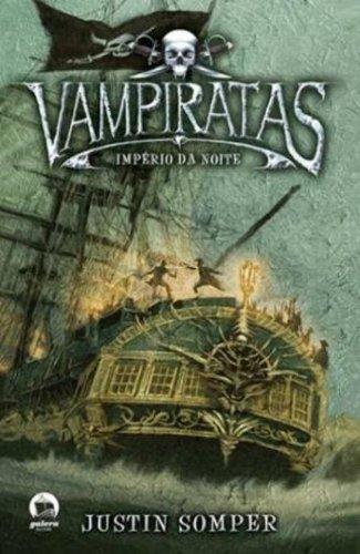 Vampiratas: Império da noite (Vol. 5)
