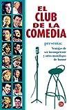 El club de la comedia: Ventajas de ser incompetente y otros monólogos