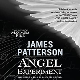 The Angel Experiment     A Maximum Ride Novel              By:                                                                                                                                 James Patterson                               Narrated by:                                                                                                                                 Evan Rachel Wood                      Length: 7 hrs and 55 mins     274 ratings     Overall 4.3