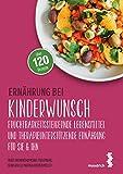 Ernährung bei Kinderwunsch: Fruchtbarkeitssteigernde Lebensmittel und therapieunterstützende Ernährung für sie & ihn