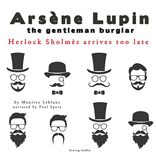 Herlock Sholmes Arrives Too Late (The adventures of Arsène Lupin 8) audiobook cover art