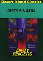 Dirty Fingers / [DVD]