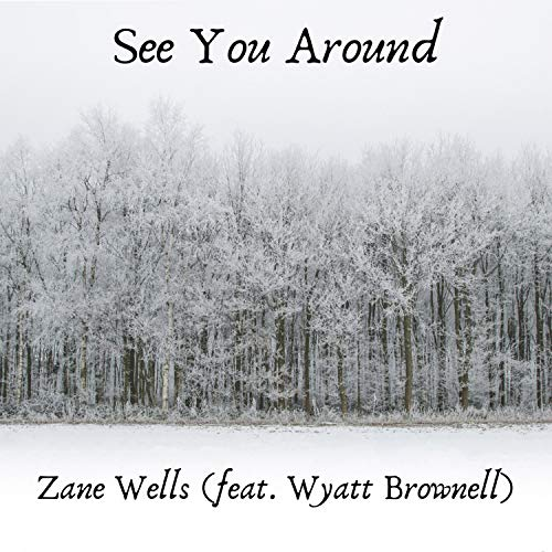 See You Around (feat. Wyatt Brownell)