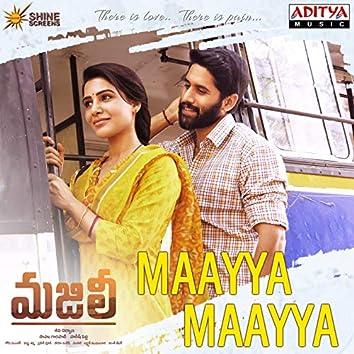 """Maayya Maayya (hold) [From """"Majili""""]"""