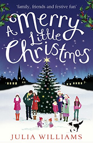A Merry Little Christmas by [Julia Williams]