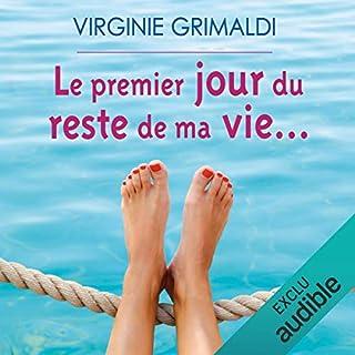 Le premier jour du reste de ma vie...                   Autor:                                                                                                                                 Virginie Grimaldi                               Sprecher:                                                                                                                                 Marie-Françoise Coelho                      Spieldauer: 5 Std. und 42 Min.     39 Bewertungen     Gesamt 4,2
