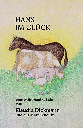 Hans im Glueck: eine Märchenballade